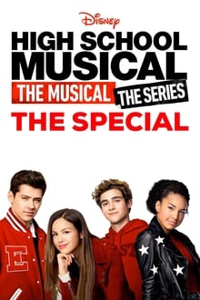 High School Musical: The Musical: The Series: The Special series tv