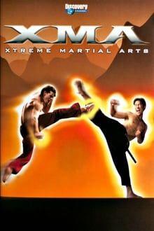 XMA: Xtreme Martial Arts series tv