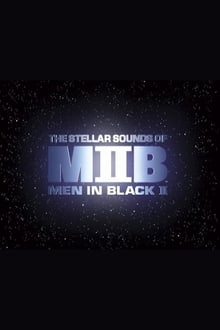 Squish, Splat, Sploosh: The Stellar Sounds of 'Men in Black II' series tv