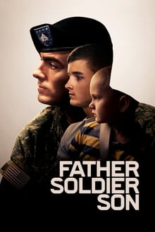 Voir Father Soldier Son (2020) en streaming