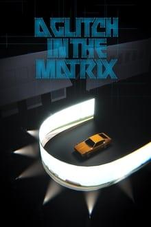 A Glitch in the Matrix series tv
