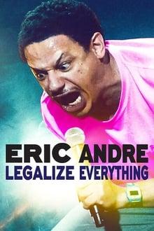 Image Eric Andre: Legalize Everything
