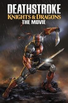 Deathstroke: Knights & Dragons - Le Film (2020)