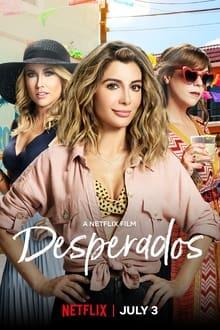 Voir Desperados (2020) en streaming