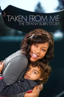Taken from Me: The Tiffany Rubin Story series tv