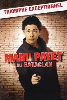 Voir Manu Payet au Bataclan en streaming