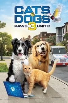 Voir Comme Chiens et Chats 3 : Patte dans la Patte (2020) en streaming