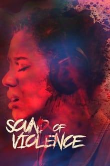 Sound of Violence series tv