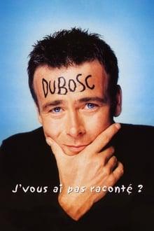 Voir Franck Dubosc - J'vous ai pas raconté en streaming