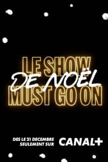 Voir Le Show de Noël Must Go On avec Manu Payet en streaming
