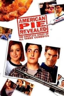 American Pie Revealed: The Complete Story of All Three Comedies series tv