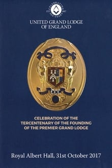 Image Celebration of the Tercentenary of the Founding of The Premier Grand Lodge