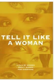 Image Tell It Like A Woman