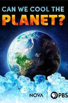Pouvons-nous refroidir la planète ? series tv
