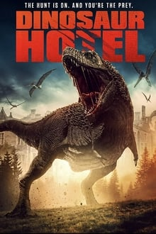 Voir le film Dinosaur Hotel 2021 en streaming