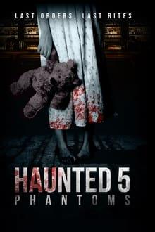 Image Haunted 5: Phantoms