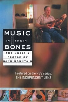 Image Music in Their Bones: The Music & People of Sand Mountain