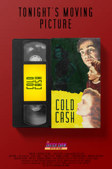 Image Tonight's Moving Picture... Cold Cash