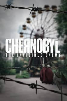 image Chernobyl: The Invisible Enemy