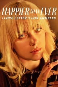 Image Happier Than Ever : Lettre d'amour à Los Angeles