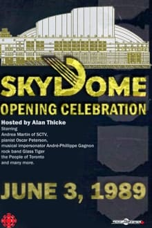 Voir The Opening of SkyDome: A Celebration en streaming