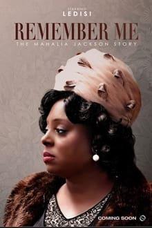 Image Remember Me: The Mahalia Jackson Story