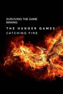 Surviving the Game: Making The Hunger Games: Catching Fire series tv