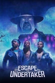 Voir Escape The Undertaker en streaming