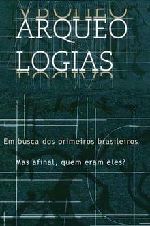 Image Arqueologias, em Busca dos Primeiros Brasileiros