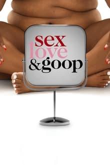 Sex, Love & Goop (2021)