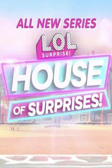 LOL House of Surprises series tv
