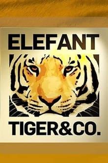 Elefant, Tiger & Co. (2003)