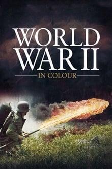 Image La 2ème Guerre Mondiale en Couleur