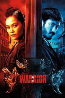 Warrior saison 01 en streaming
