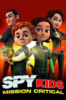 Spy Kids: Mission Critical series tv
