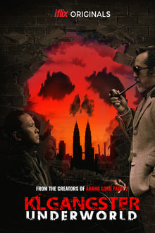 KL Gangster Underworld series tv