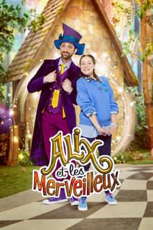 Alix et les merveilleux (2019)